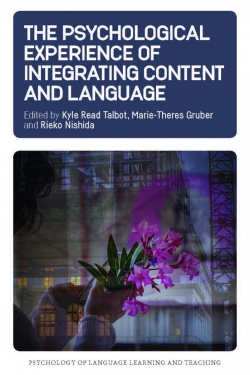 Jacket image for The Psychological Experience of Integrating Content and Language