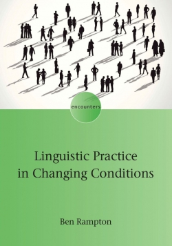 Jacket Image For: Linguistic Practice in Changing Conditions