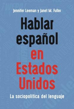 Jacket Image For: Hablar español en Estados Unidos